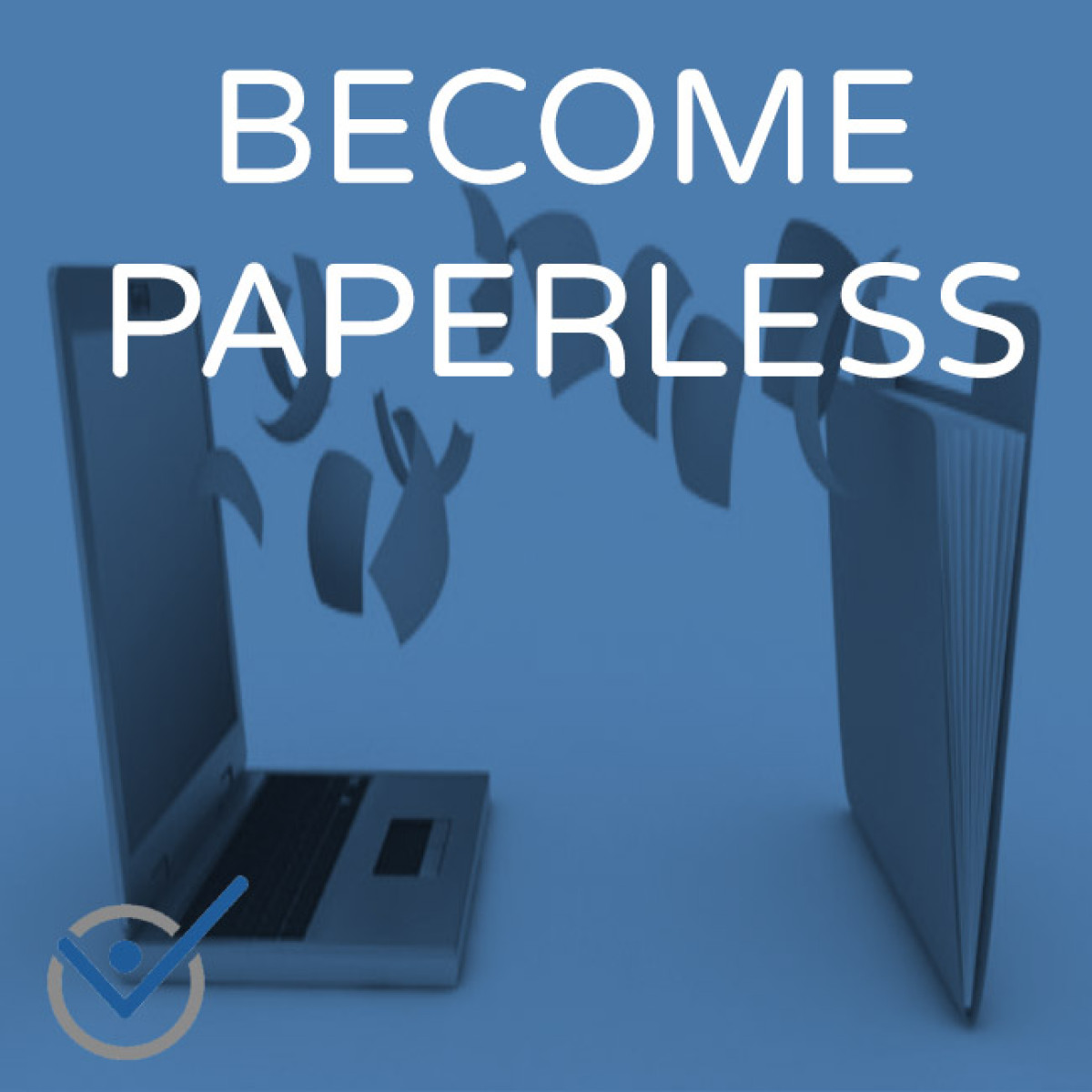 Paperless Office become paperless