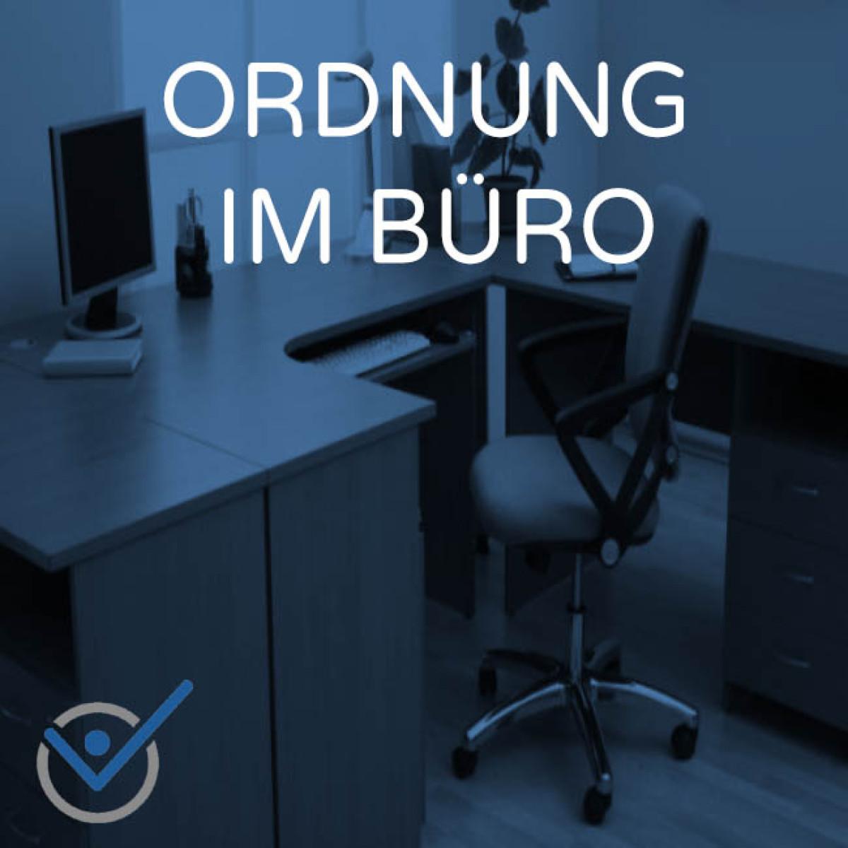 Büroorganisation Ordnung im Büro