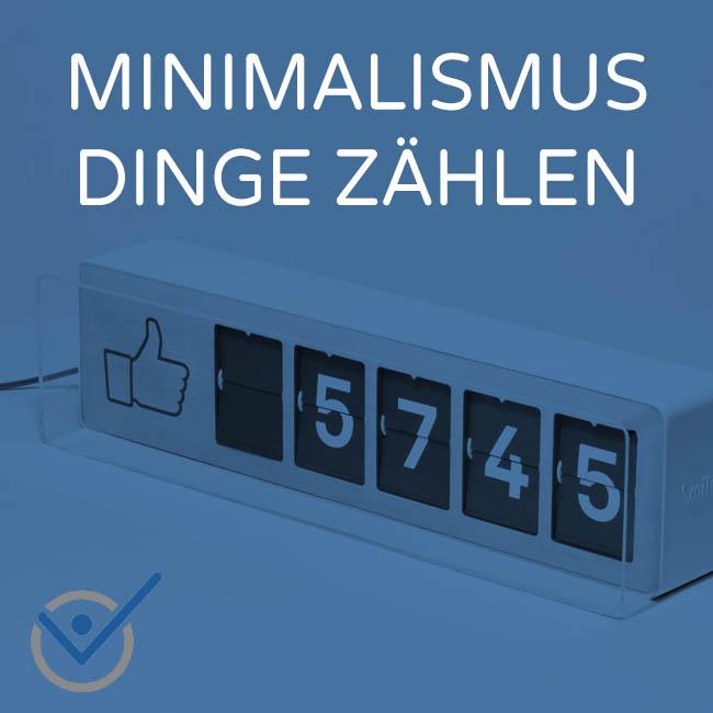 Minimalismus leben dinge z hlen minimalist werden for Was ist ein minimalist