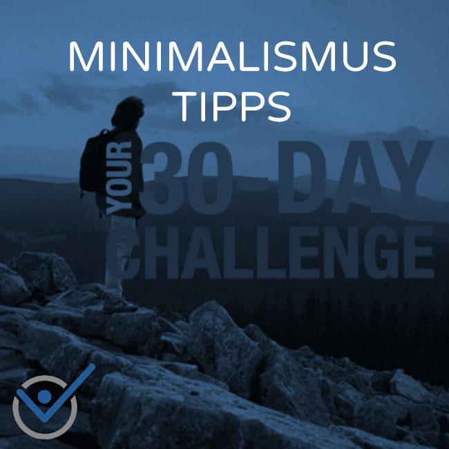 Minimalismus tipps 30 tage herausforderung for Blog minimalismus