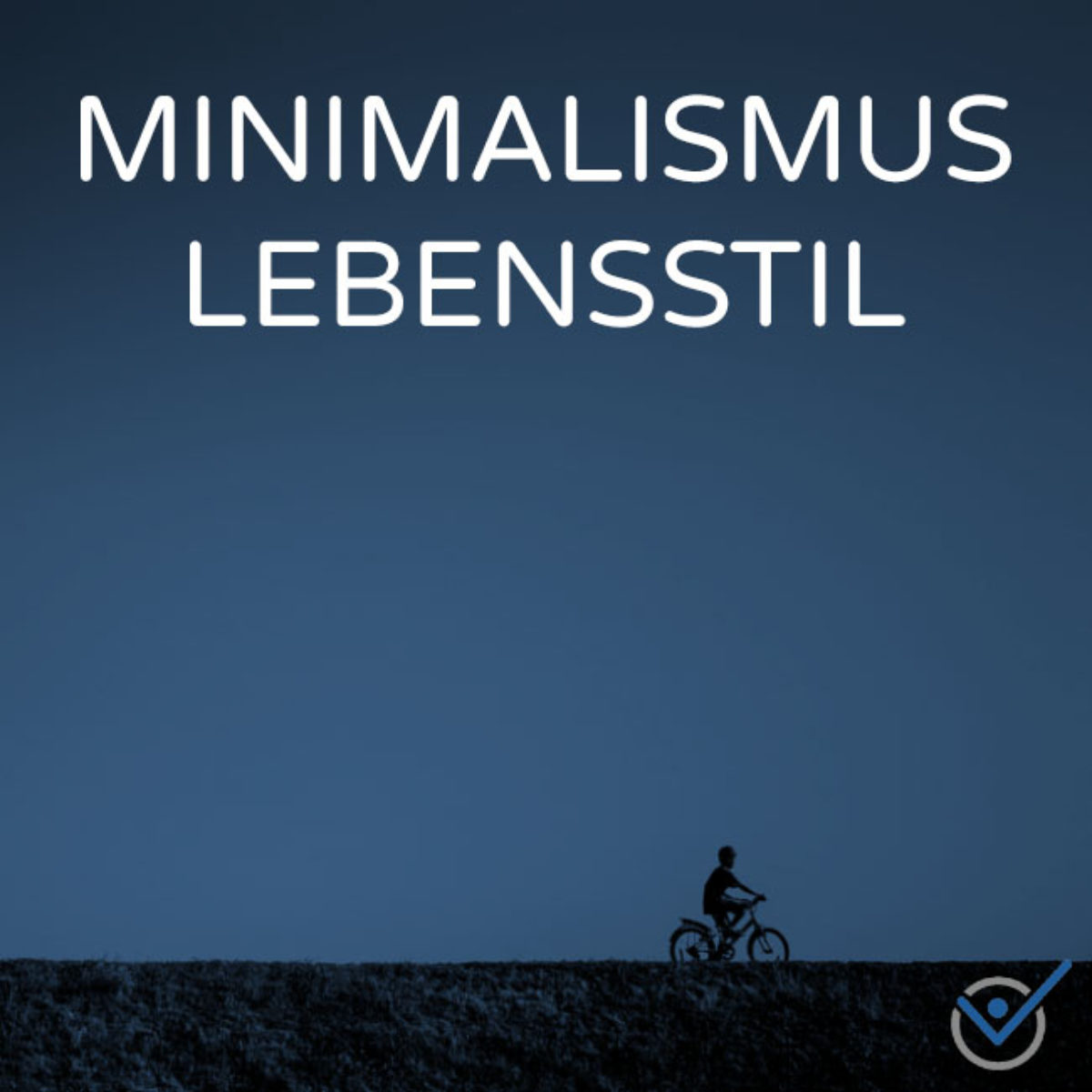 Minimalismus Lebensstil