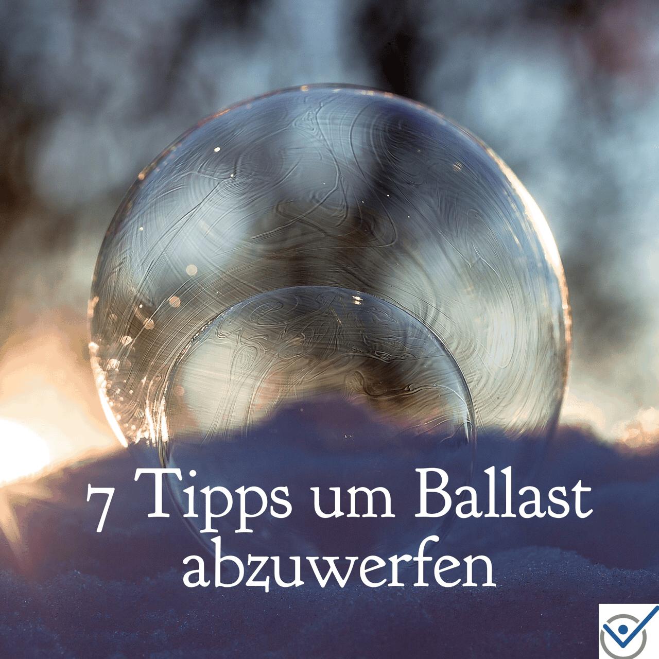 Ballast abwerfen loslassen mit diesen 7 tipps starten for Aussortieren tipps