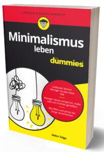 minimalismus leben dummies selim tolga