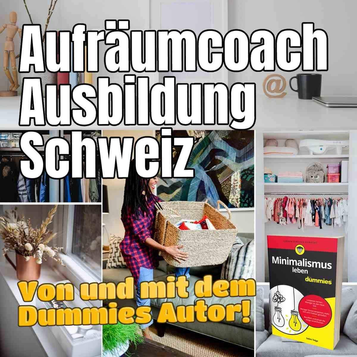 Aufräumcoach Ausbildung Schweiz
